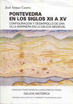 PONTEVEDRA EN LOS SIGLOS XII AL XV