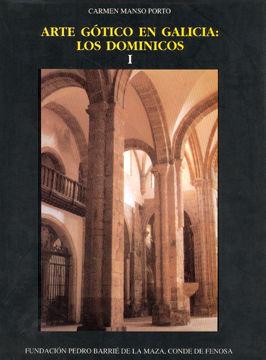 ARTE GÓTICO EN GALICIA: LOS DOMINICOS