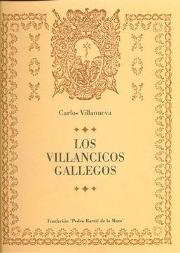 LOS VILLANCICOS GALLEGOS