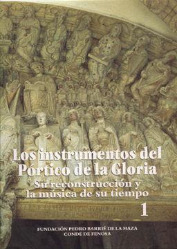 LOS INSTRUMENTOS DEL PÓRTICO DE LA GLORIA