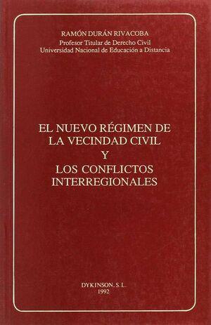 EL NUEVO REGIMEN DE LA VECINDAD CIVIL Y LOS CONFLICTOS INTERREGIONALES