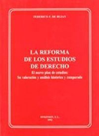 LA REFORMA DE LOS ESTUDIOS DE DERECHO