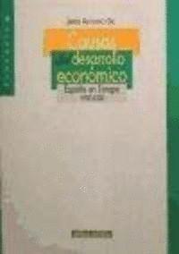 CAUSAS DEL DESARROLLO ECONÓMICO ESPAÑA EN EUROPA 1900-2000
