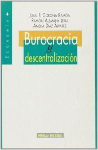 BUROCRACIA Y DESCENTRALIZACIÓN