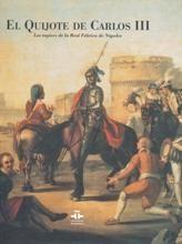 EL QUIJOTE DE CARLOS III