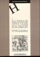 LAS TIERRAS DE CUENCA Y HUETE EN EL SIGLO XIV. HISTORIA ECONÓMICA