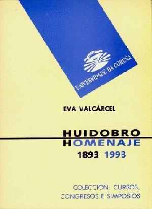 HUIDOBRO. HOMENAJE. 1893-1993