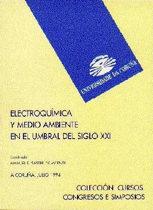 ELECTROQUÍMICA Y MEDIO AMBIENTE EN EL UMBRAL DEL SIGLO XXI