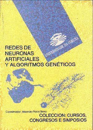 REDES DE NEURONAS ARTIFICIALES Y ALGORITMOS GENÉTICOS