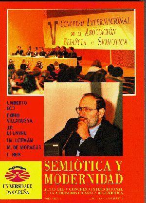 SEMIÓTICA Y MODERNIDAD, VOL. I