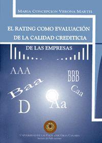 EL RATING COMO EVALUACIÓN DE LA CALIDAD CREDITICIA DE LAS EMPRESAS