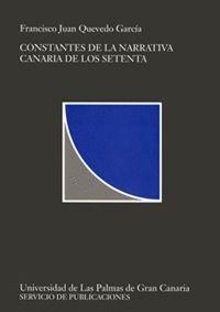 CONSTANTES DE LA NARRATIVA CANARIA DE LOS SETENTA