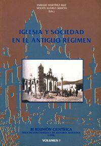 IGLESIA Y SOCIEDAD EN EL ANTIGUO RÉGIMEN