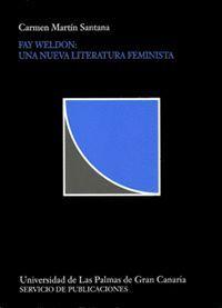 FAY WELDON, UNA NUEVA LITERATURA FEMINISTA