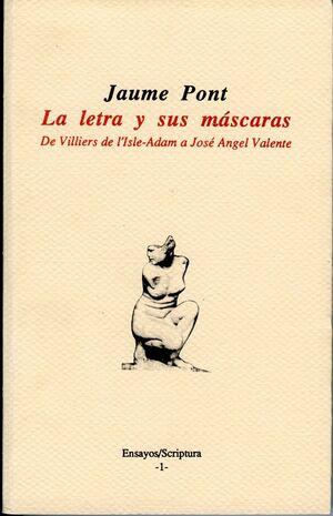 LA LETRA Y SUS MÁSCARAS.