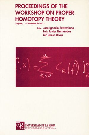PROCEEDINGS OF THE WORKSHOP ON PROPER HOMOTOPY THEORY