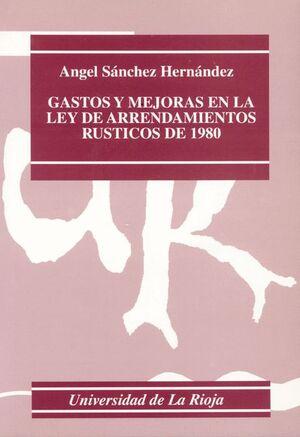 GASTOS Y MEJORAS EN LA LEY DE ARRENDAMIENTOS RÚSTICOS DE 1980