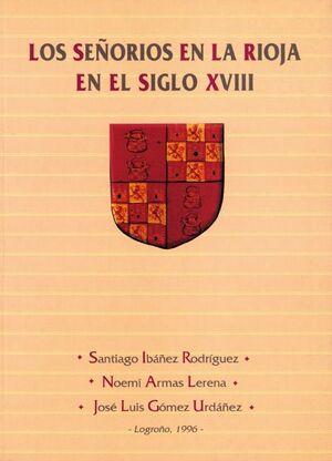 LOS SEÑORÍOS EN LA RIOJA EN EL SIGLO XVIII