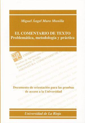 EL COMENTARIO DE TEXTO. PROBLEMÁTICA, METODOLOGÍA Y PRÁCTICA