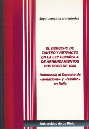 EL DERECHO DE TANTEO Y RETRACTO EN LA LEY ESPAÑOLA DE ARRENDAMIENTOS RÚSTICOS DE 1980