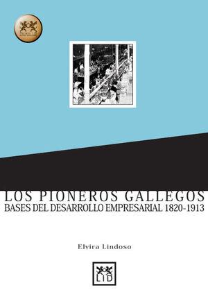 LOS PIONEROS GALLEGOS.