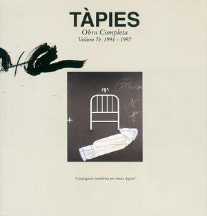 TÀPIES. VOLUMEN VII: 1991-1997