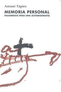 MEMORIA PERSONAL FRAGMENTO PARA UNA AUTOBIOGRAFIA