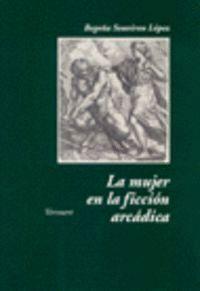 MUJER EN LA FICCION ARCADICA.