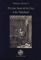 DE SAN JUAN DE LA CRUZ A LOS MACHADO