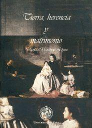 TIERRA, HERENCIA Y MATRIMONIO