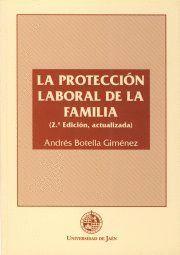LA PROTECCIÓN LABORAL DE LA FAMILIA