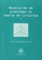 RESOLUCIÓN DE PROBLEMAS EN TEORÍA DE CIRCUITOS I