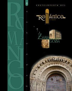 ENCICLOPEDIA DEL ROMÁNICO EN ZARAGOZA TOMO II