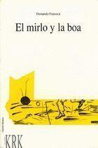 EL MIRLO Y LA BOA