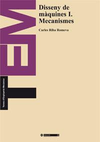 DISSENY DE MÀQUINES I. MECANISMES