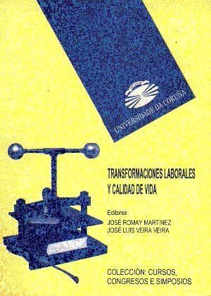 TRANSFORMACIONES LABORALES Y CALIDAD DE VIDA