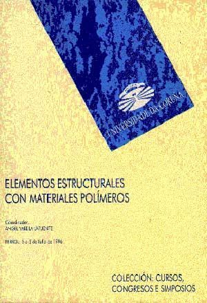ELEMENTOS ESTRUCTURALES CON MATERIALES POLÍMEROS