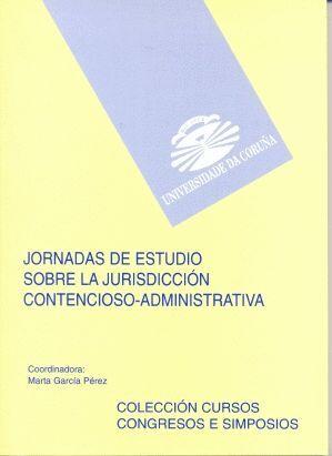 JORNADAS DE ESTUDIO SOBRE LA JURISDICCIÓN CONTENCIOSO ADMINISTRATIVA
