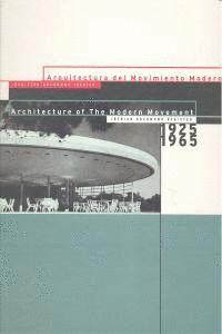 ARQUITECTURA DEL MOVIMIENTO MODERNO 1925-1965