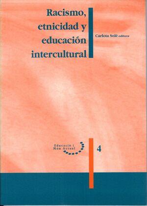 RACISMO, ETNICIDAD Y EDUCACIÓN INTERCULTURAL.
