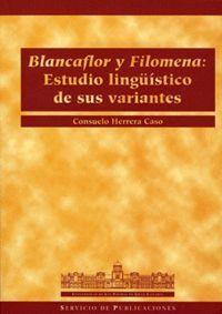 BLANCAFLOR Y FILOMENA: ESTUDIO LINGÜÍSTICO DE SUS VARIANTES