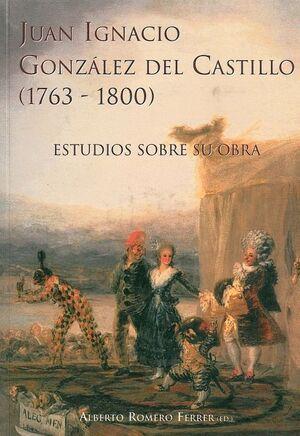 JUAN IGNACIO GONZÁLEZ DEL CASTILLO (1763-1800).
