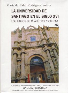 LA UNIVERSIDAD DE SANTIAGO EN EL SIGLO XVI