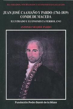 JUAN JOSÉ CAAMAÑO Y PARDO (1761-1819), CONDE DE MACEDA