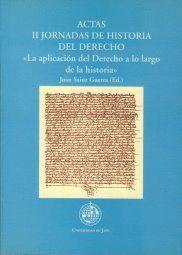 ACTAS II JORNADAS DE HISTORIA DEL DERECHO