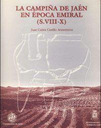 LA CAMPIÑA DE JAÉN EN ÉPOCA EMIRAL (S. VIII-X)