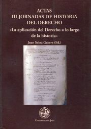 ACTAS III JORNADAS DE HISTORIA DEL DERECHO