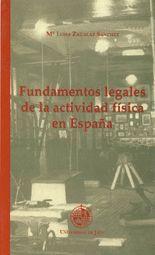 FUNDAMENTOS LEGALES DE LA ACTIVIDAD FÍSICA EN ESPAÑA