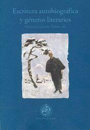 ESCRITURA AUTOBIOGRÁFICA Y GÉNEROS LITERARIOS