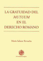 LA GRATUIDAD DEL MUTUUM EN EL DERECHO ROMANO